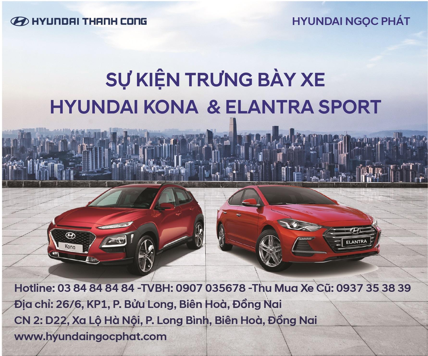 Sự kiện trưng bày xe Hyundai KONA & Elantra Sport tại Nhà Hàng Ngọc Phát Riverside