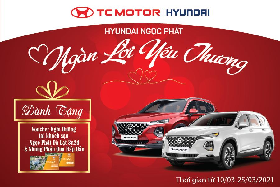 Hyundai Ngọc Phát - Ngàn Lời Yêu Thương