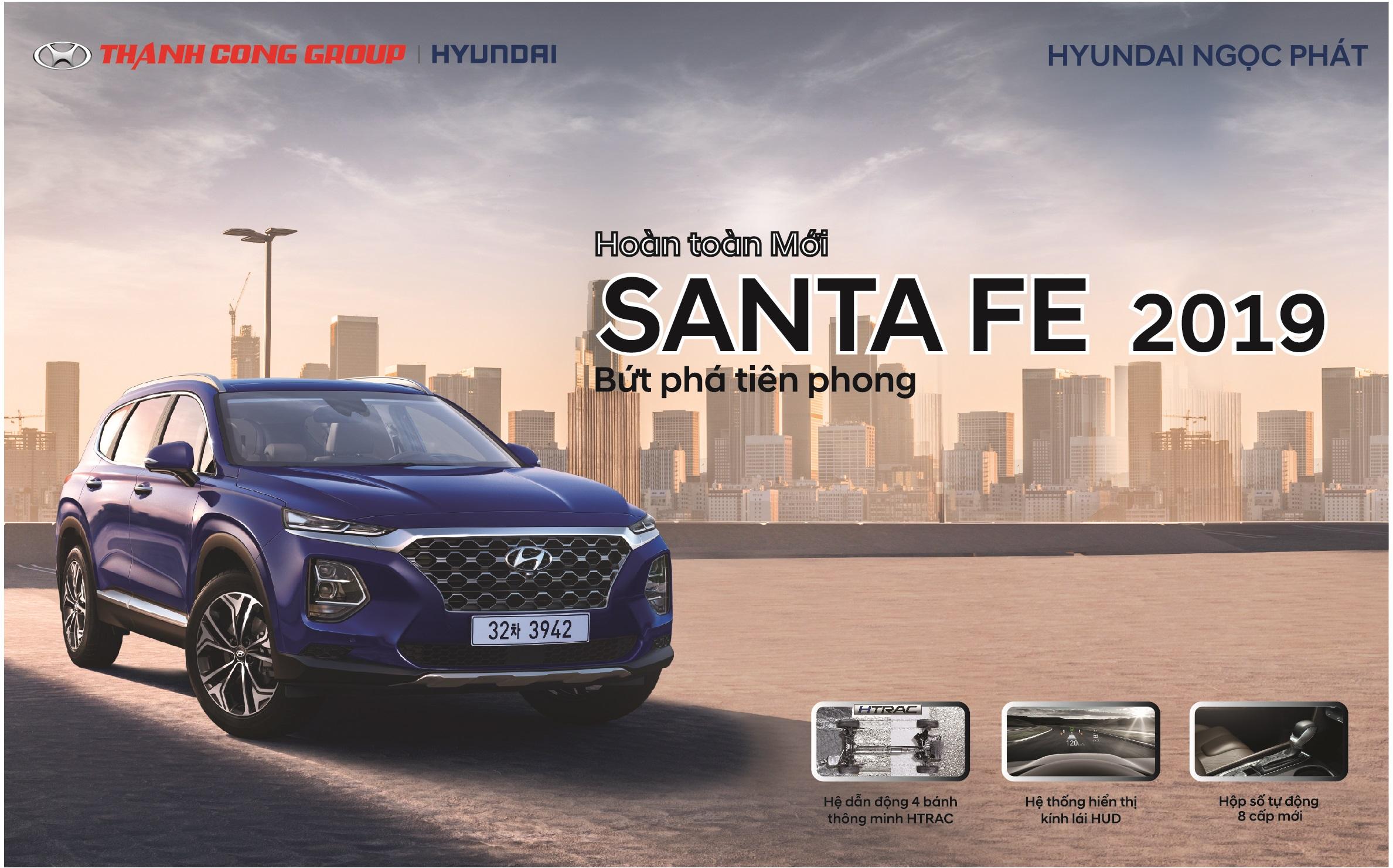 Chuỗi sự kiện trưng bày xe Hyundai Santafe 2019 hoàn toàn mới